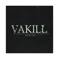 <!--020010911011432-->Vakill - 'Kill 'Em All' [CD]