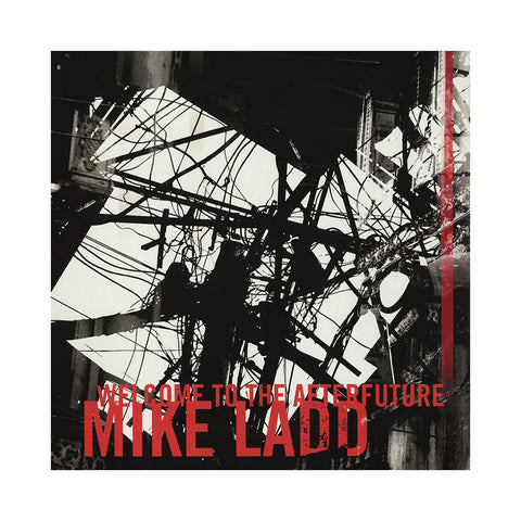 "[""Mike Ladd - 'Welcome To The Afterfuture (Deluxe Edition)' [(Black) Vinyl [2LP]]""]"
