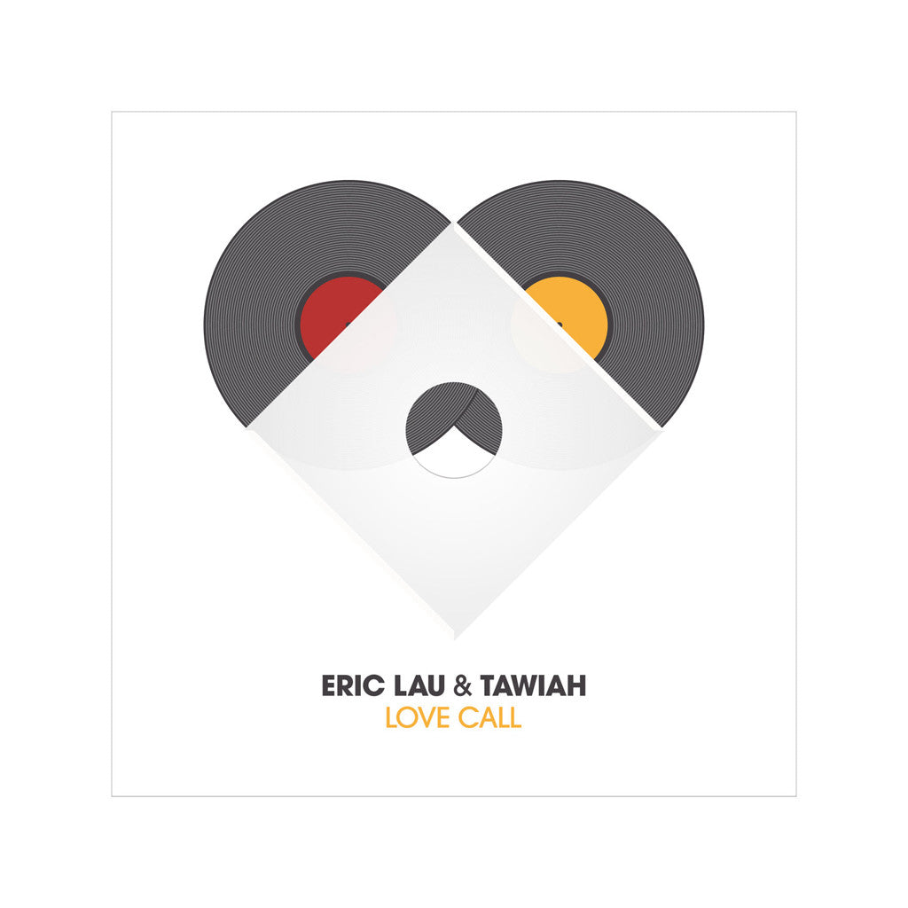 "Eric Lau & Tawiah - 'Love Call (Favourite Truth)' [(Black) 7"" Vinyl Single]"