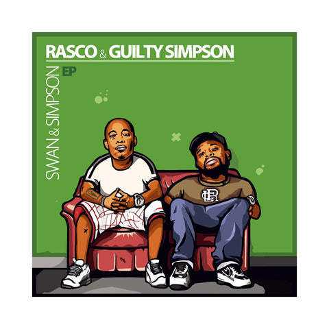 Rasco & Guilty Simpson - 'Swan & Simpson' [(Green) Vinyl EP]