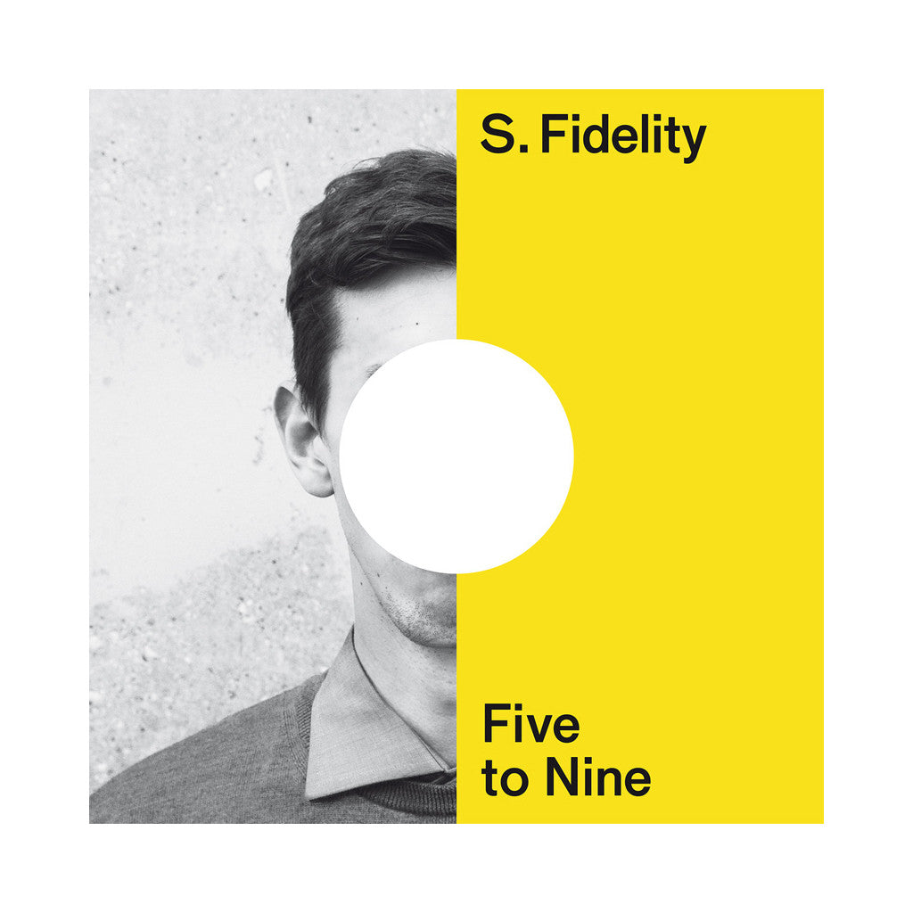 S. Fidelity - 'Five to Nine' [(Black) Vinyl LP]