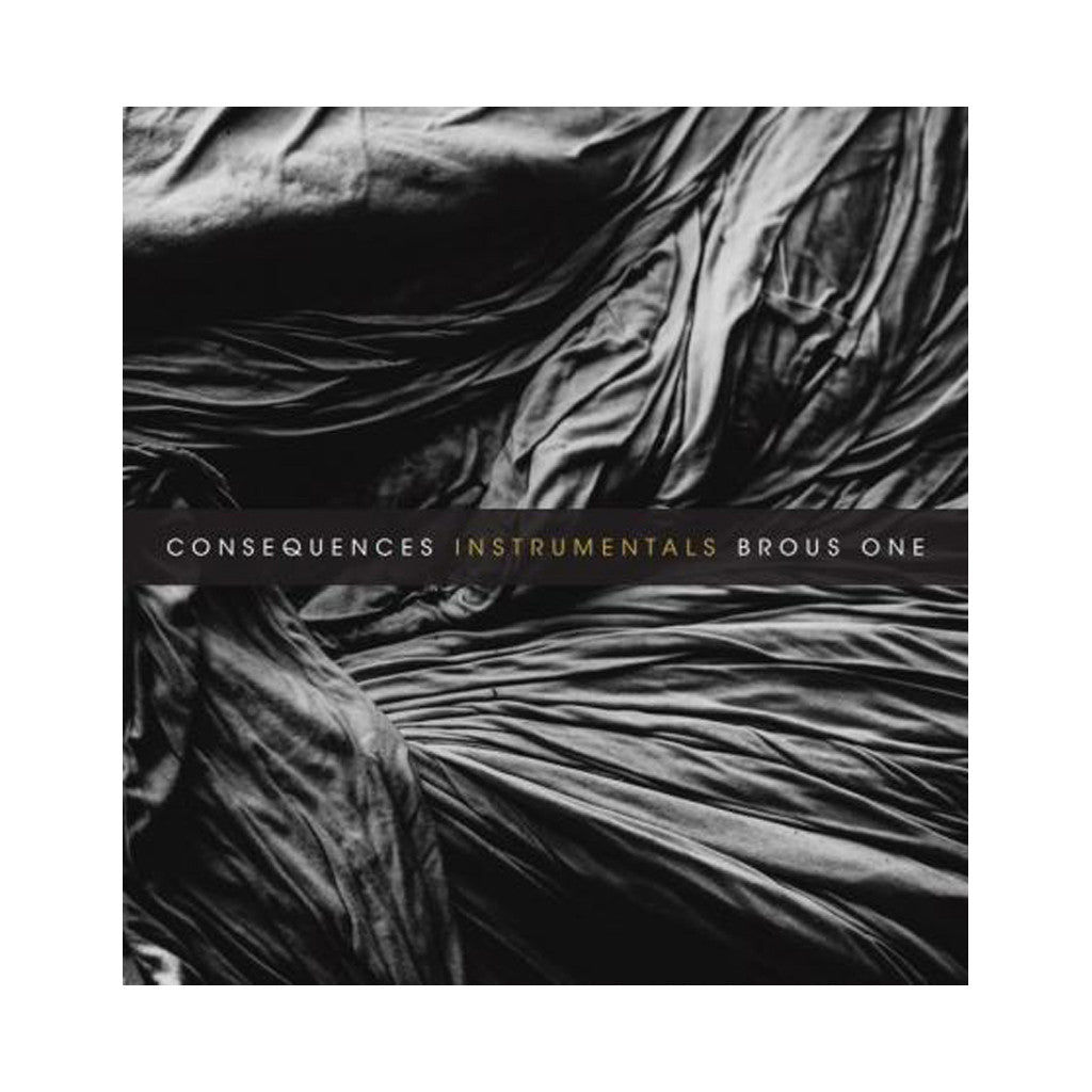 "Brous One - 'Consequences (Instrumentals)' [(White) Vinyl [10""]]"