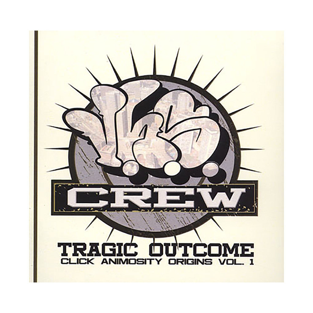V.H.S. Crew - 'Tragic Outcome - Click Animosity Origins Vol. 1' [CD]