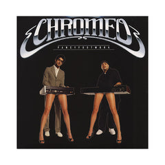 Chromeo - 'Fancy Footwork (Deluxe Edition)' [(Black) Vinyl [2LP]]