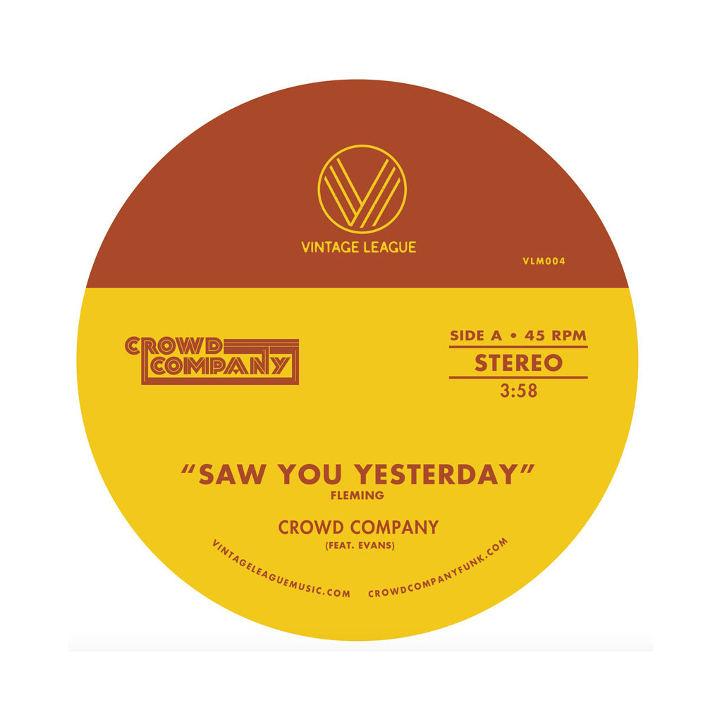 "Crowd Company - 'Saw You Yesterday/ Can't Get Enough' [(Blue) 7"" Vinyl Single]"