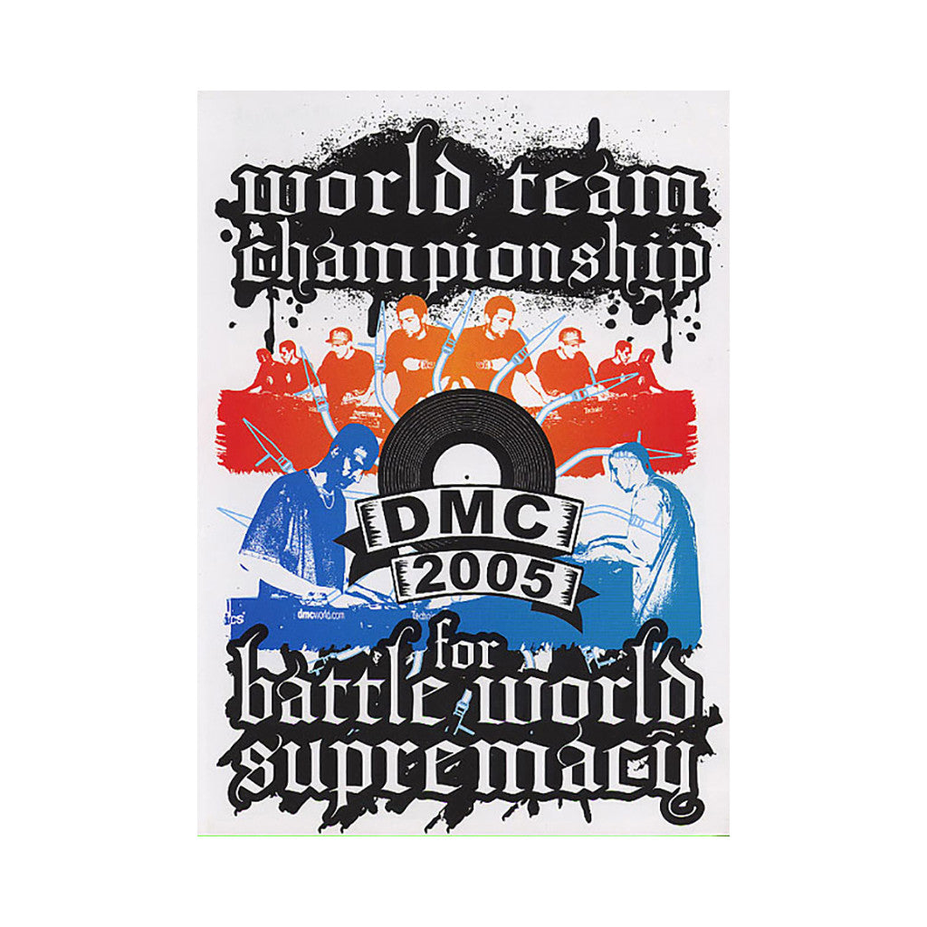 <!--020060131006652-->DMC & Technics - '2005 World Team Championship & Battle For World Supremecy' [DVD]