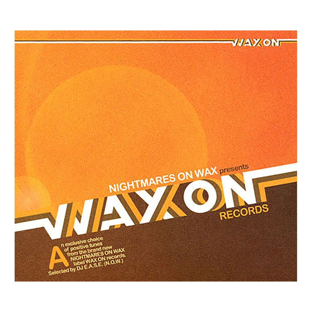 Nightmares On Wax Presents - 'WAX ON Records' [CD]