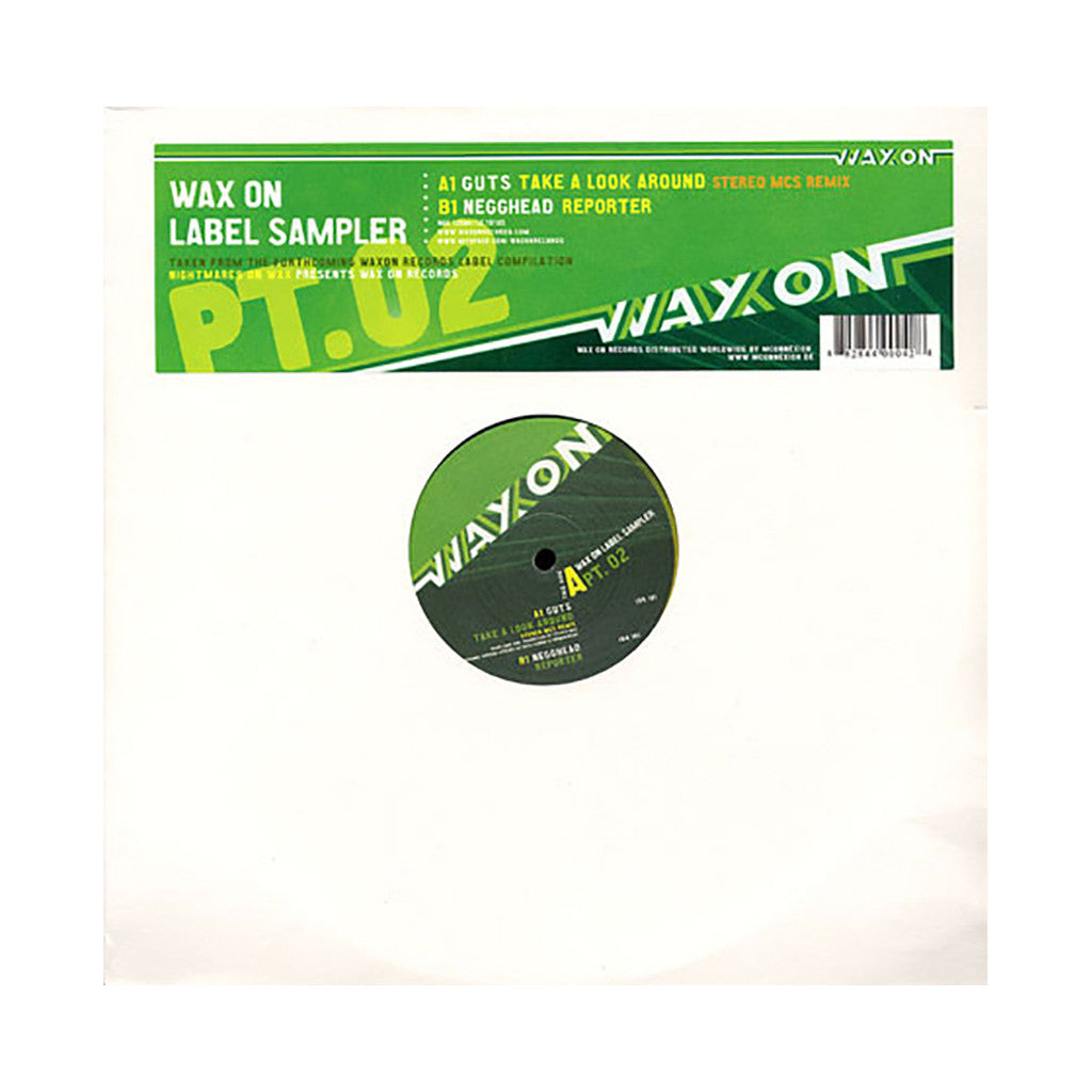 "Guts b/w Negghead (Nightmares On Wax Presents) - 'Take A Look Around (Remix) b/w Reporter (WAX ON Label Sampler Pt. 2)' [(Black) 12"" Vinyl Single]"