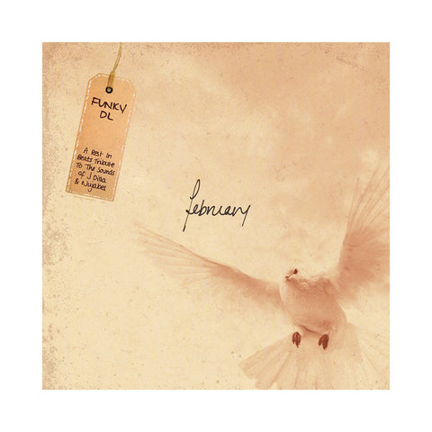 Funky DL - 'February: A Rest In Beats Tribute To The Sounds Of J Dilla & Nujabes' [CD]