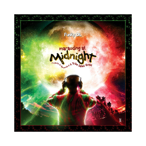 Funky DL - 'Marauding At Midnight: A Tribute To The Sounds of A Tribe Called Quest' [CD]