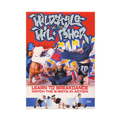 <!--020020101011383-->Wildstyle With WilPower - 'Learn To Breakdance: Watch The B-Boys In Action' [DVD]