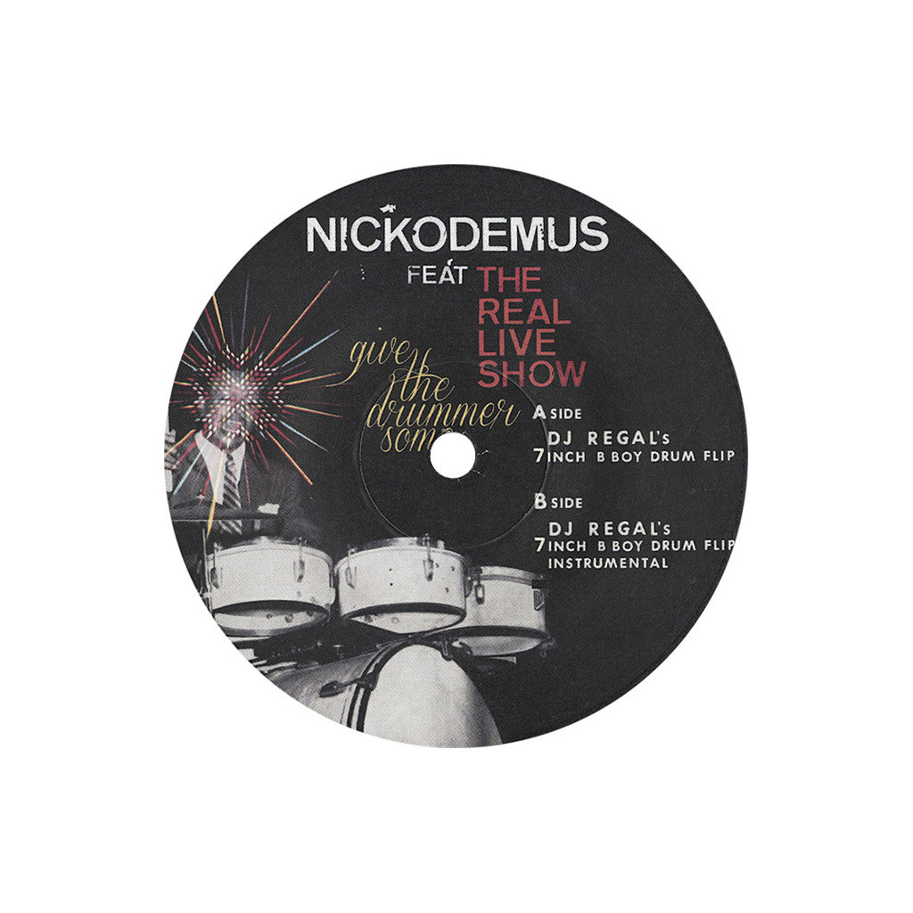 "<!--120130219053442-->Nickodemus - 'Give the Drummer Some (DJ Regal's 7 Inch B Boy Drum Flip Remix)' [(Black) 7"" Vinyl Single]"