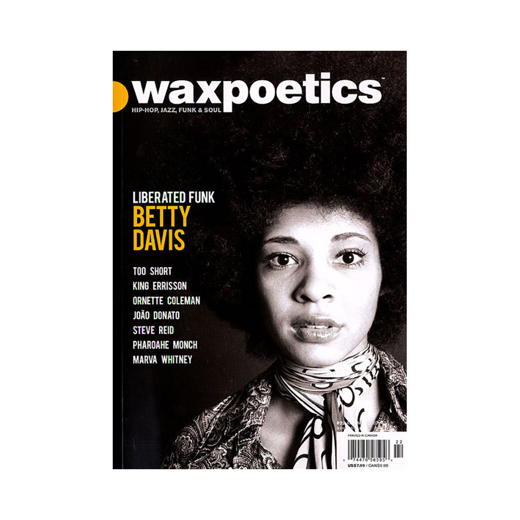 <!--120070327009267-->Wax Poetics - 'Issue 22, April/ May 2007' [Magazine]