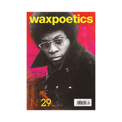 <!--020080603014432-->Wax Poetics - 'Issue 29, June/ July 2008' [Magazine]