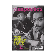 <!--020090210015988-->Wax Poetics - 'Issue 33, February/ March 2009' [Magazine]