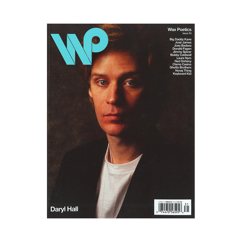 "[""Wax Poetics - 'Issue 54 (DARYL HALL/ JOSE JAMES COVER)' [Magazine]""]"