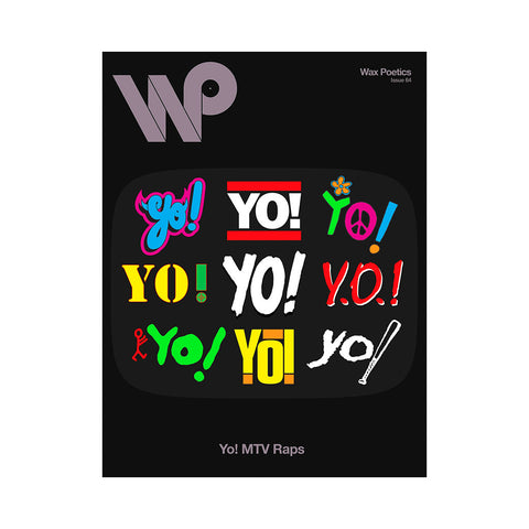 "[""Wax Poetics - 'Issue 64: Yo! MTV Raps/ The Internet' [Magazine]""]"