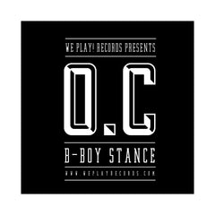 "<!--020140325062346-->O.C. - 'B-Boy Stance/ B-Boy Stance (Cassette Version)' [(Black) 7"""" Vinyl Single]"