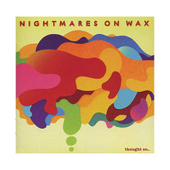 Nightmares On Wax - 'Thought So...' [CD]