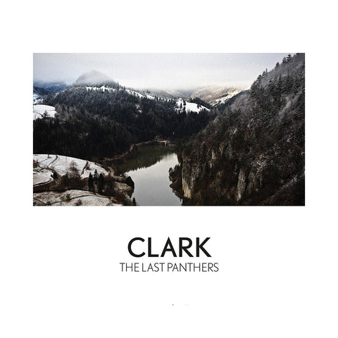 "[""Clark - 'The Last Panthers' [CD]""]"