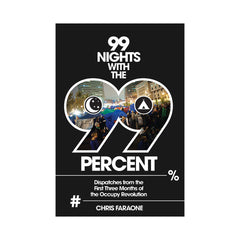 <!--020120214041289-->Chris Faraone - '99 Nights With The 99 Percent: Dispatches From The First Three Months Of The Occupy Revolution' [Book]