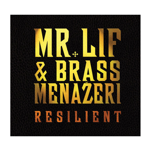 "[""Mr. Lif & Brass Menazeri - 'Resilient' [(Black) Vinyl LP]""]"