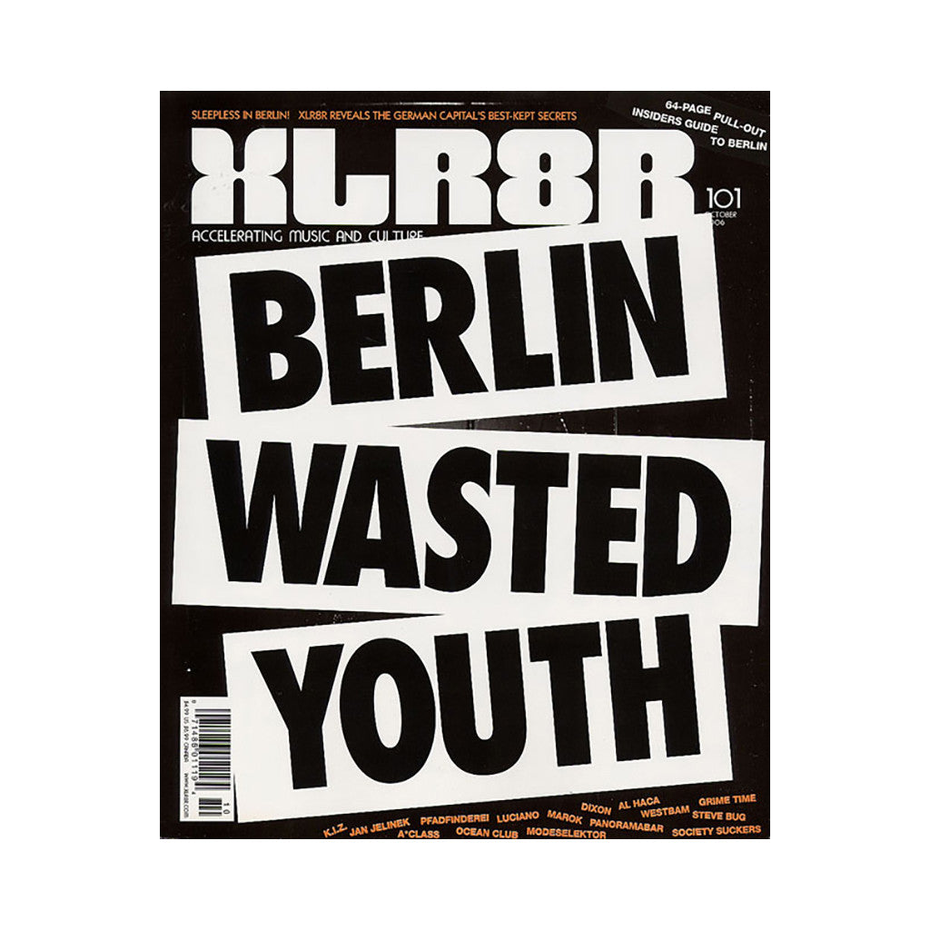 <!--020061003008363-->XLR8R - 'Issue 101, October 2006' [Magazine]