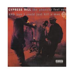 "<!--019910101012416-->Cypress Hill - 'The Phuncky Feel One/ How I Could Just Kill A Man' [(Black) 12"" Vinyl Single]"