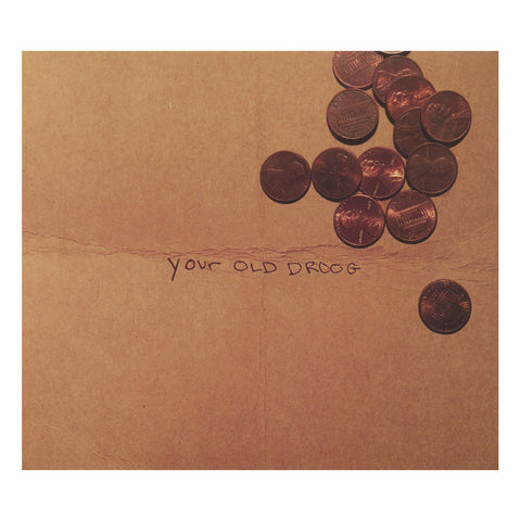 Your Old Droog - 'Your Old Droog' [CD]