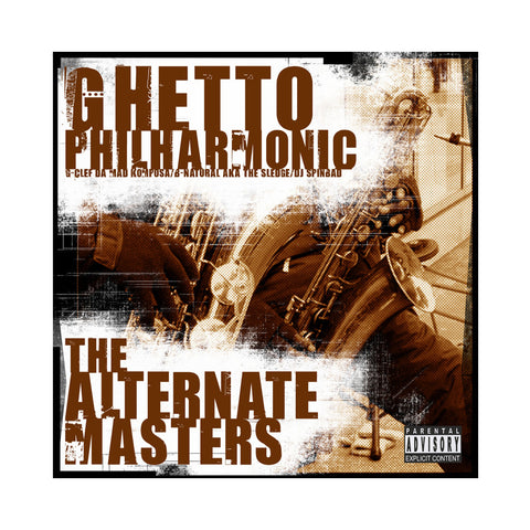 Ghetto Philharmonic - 'The Alternate Masters' [CD]