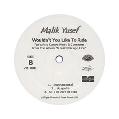 "<!--020030101002305-->Malik Yusef - 'Wouldn't You Like To Ride/ Get Ready (Remix)' [(Blue) 12"" Vinyl Single]"