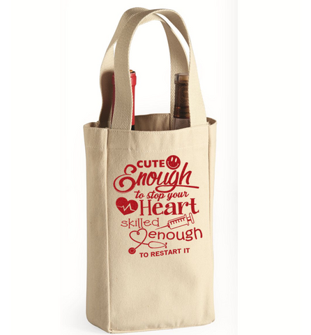 Cute Enough Wine Bag - *FREE SHIPPING*