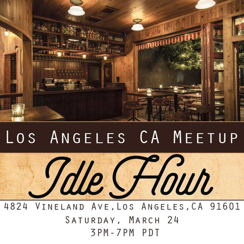 Meet and Greet Los Angles CA at Idle Hour