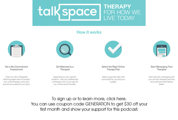 Talk Space Sponsor for Generation Why Podcast