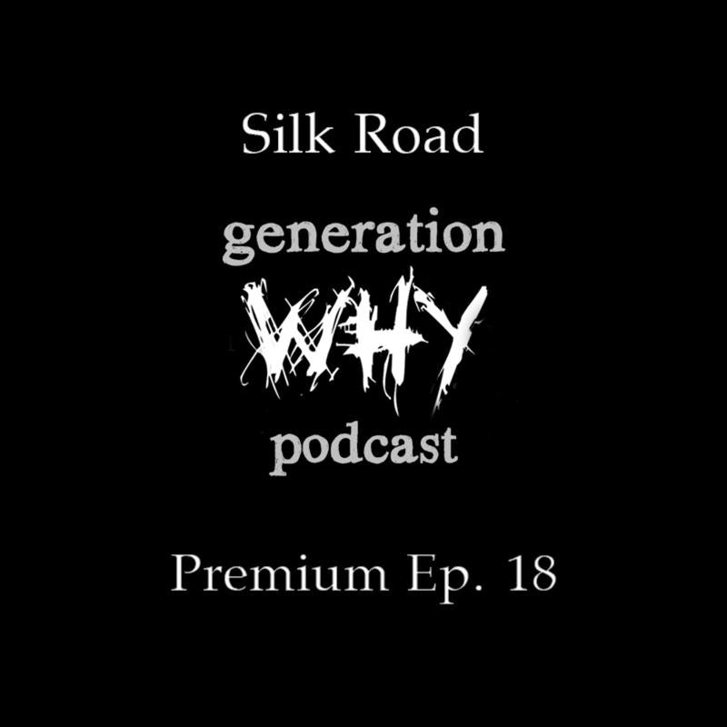 Premium Episode Silk Road