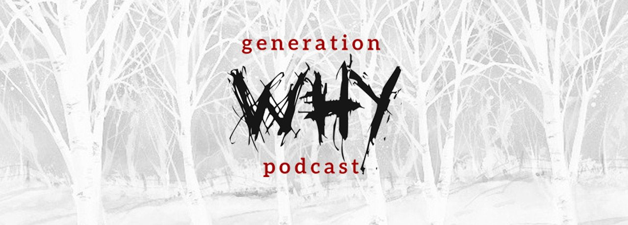 How to listen to Generation Why Podcast