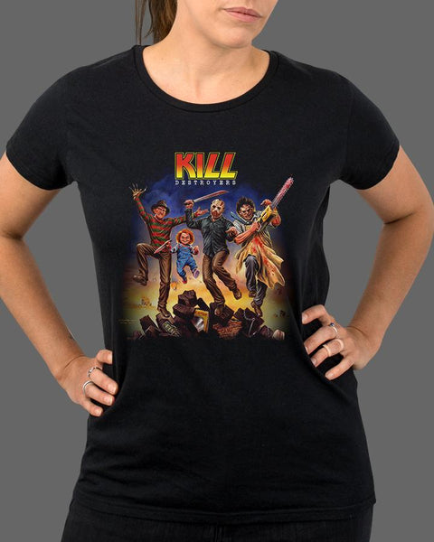 Kill Destroyers - Womens Shirt