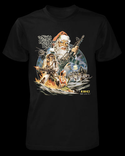 The Night the Reindeer Died Shirt Fright-Rags