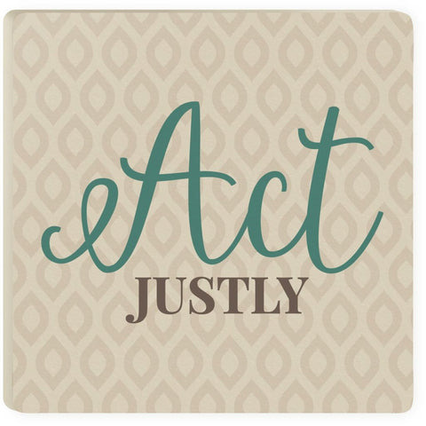 Act Justly Coaster