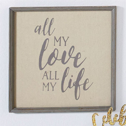 All My Love Plaque
