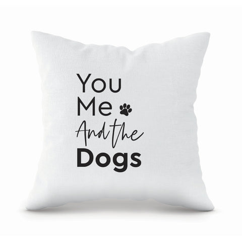 You Me Dogs Pillow