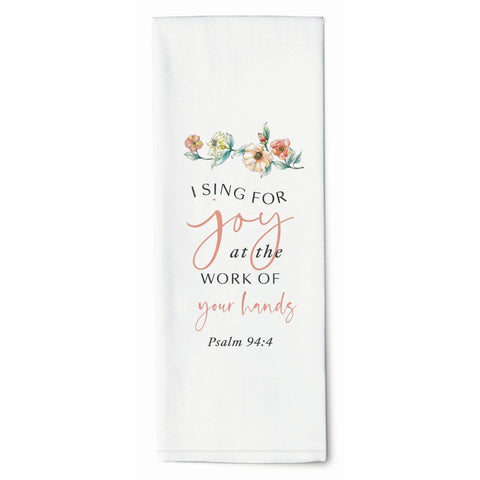 I Sing For Joy Towel