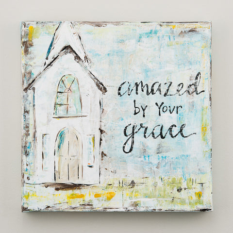 Amazed By Your Grace Sign