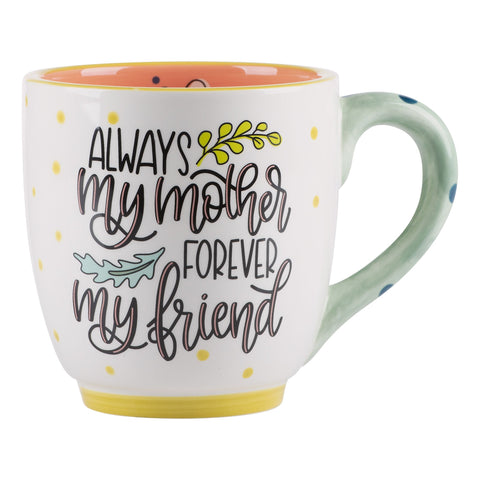 My Mother My Friend Mug