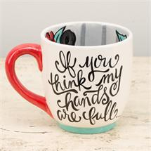 Hands Full Hearts Full Mug