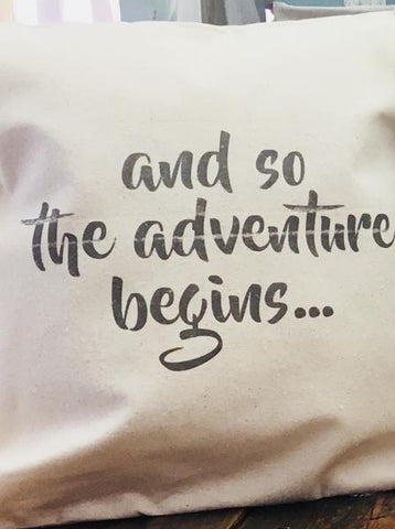 Adventure Begins Pillow