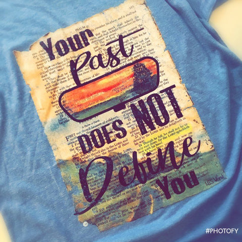 Your Past T-Shirt