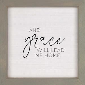 And Grace Will Lead Sign