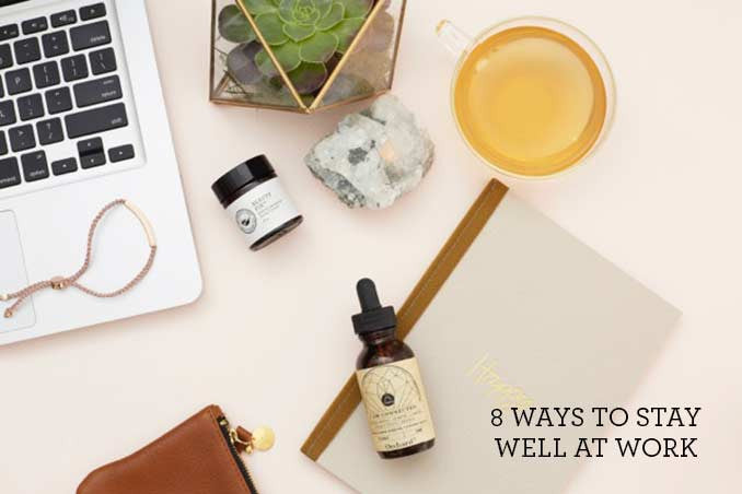 8 ways to stay well at work