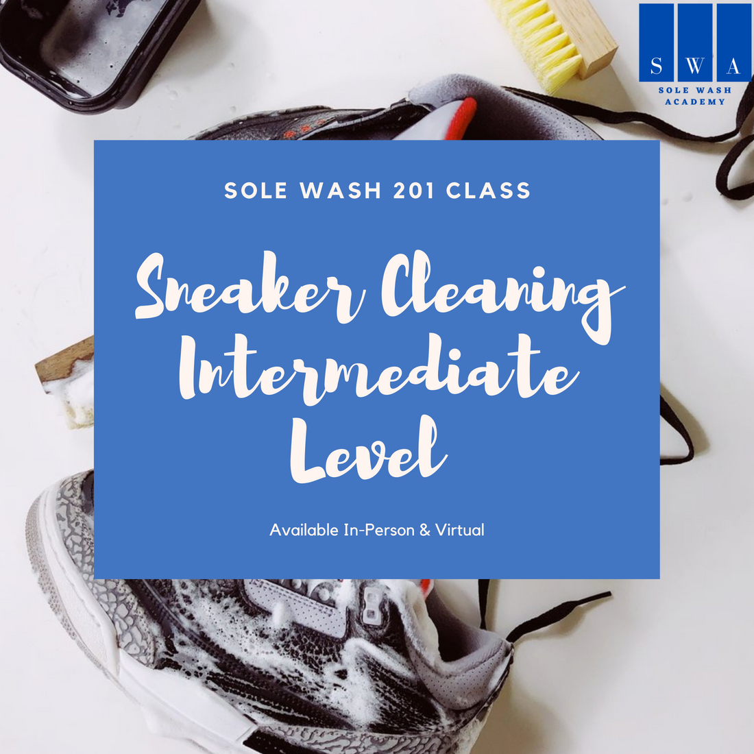 Sole Wash Cleaning Class 201 - Intermediate Level